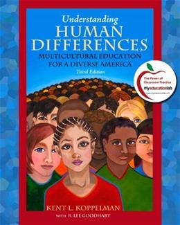 Understanding Human Differences: Multicultural Education for a Diverse America, by Koppelman, 3rd Edition 3 PKG 9780136103011