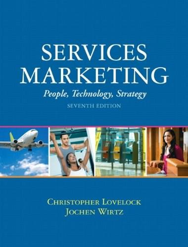 Services Marketing: People, Technology, Strategy 7 9780136107217
