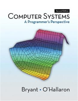 Computer Systems: A Programmers Perspective (2nd Edition) 9780136108047