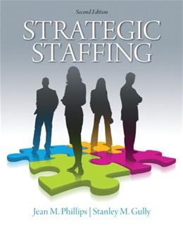 Strategic Staffing, by Phillips, 2nd Edition 2 PKG 9780136109747