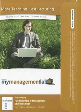 MyManagementLab for Fundamentals of Management, by Robbins, 7th Edition,  ACCESS CODE ONLY 7 PKG 9780136110095