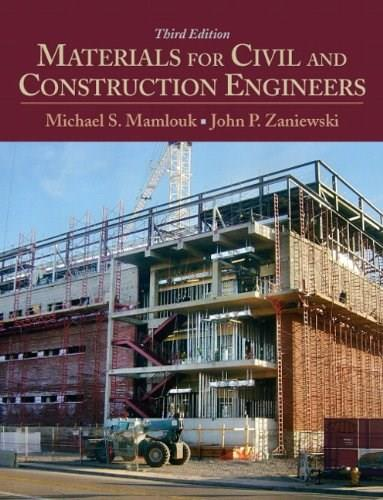 Materials for Civil and Construction Engineers (3rd Edition) 9780136110583