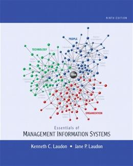Essentials of Management Information Systems, by Laudon, 9th Edition 9780136110996