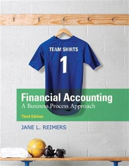 Financial Accounting: A Business Process Approach (3rd Edition) 9780136115274
