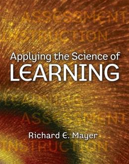 Applying the Science of Learning, by Mayer 9780136117575