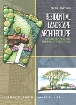 Residential Landscape Architecture, by Booth, 5th Edition 9780136126973
