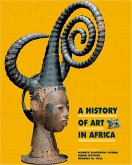 A History of Art in Africa (2nd Edition) 9780136128724