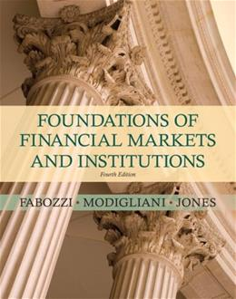 Foundations of Financial Markets and Institutions (4th Edition) 9780136135319