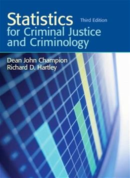 Statistics for Criminal Justice and Criminology (3rd Edition) 9780136135852