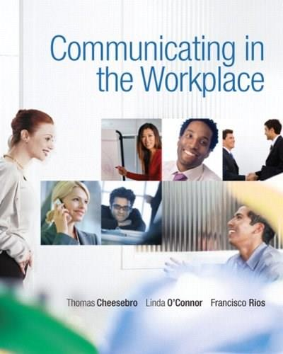 Communicating in the Workplace 1 9780136136910