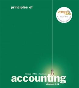 Principles of Accounting, by Pollard, Chapters 1-12 9780136147336