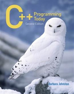 C++ Programming Today, by Johnston, 2nd Edition 2 w/CD 9780136150992