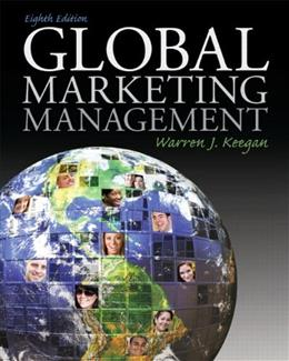 Global Marketing Management, by Keegan, 8th Edition 9780136157397