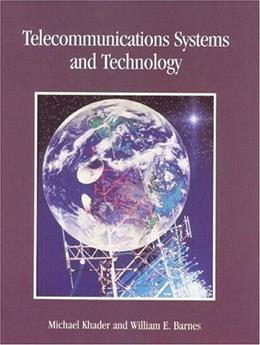 Telecommunications Systems and Technology, by Khader 9780136607052