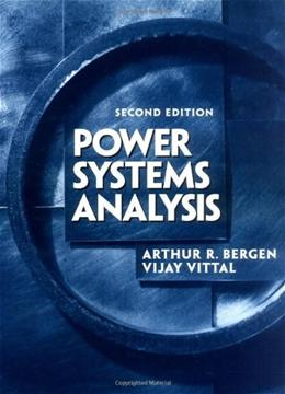 Power Systems Analysis, by Bergen, 2nd Edition 9780136919902