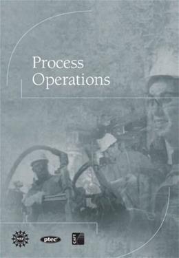 Process Operations, by Center for Advancement of Process Tech 9780137004102