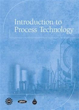 Introduction to Process Technology 1 9780137004140