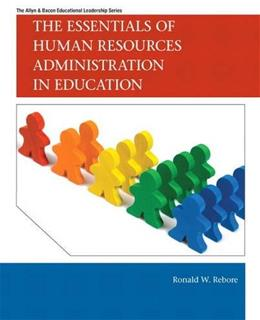 The Essentials of Human Resources Administration in Education (Allyn & Bacon Educational Leadership) 1 9780137008537
