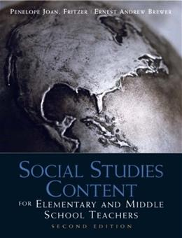 Social Studies Content for Elementary and Middle School Teachers (2nd Edition) 9780137011254