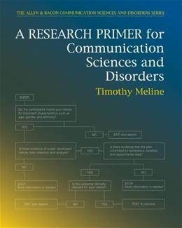 A Research Primer for Communication Sciences and Disorders 1 9780137015979