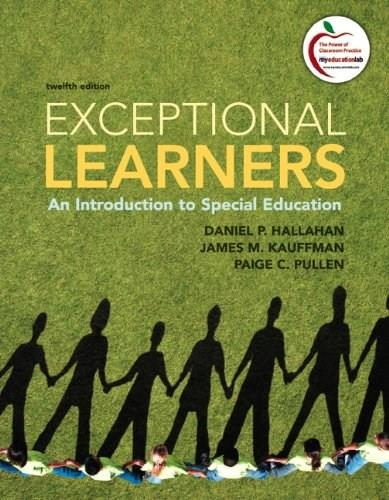 Exceptional Learners: An Introduction to Special Education Exceptional Learners 12 9780137033706