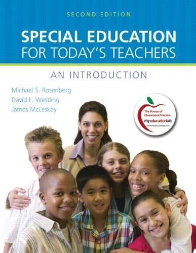 Special Education for Todays Teachers: An Introduction, by Rosenberg, 2nd Edition 9780137033973