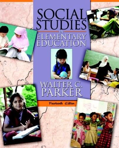 Social Studies in Elementary Education (14th Edition) 9780137034253