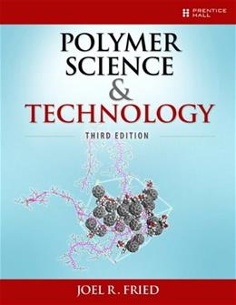 Polymer Science and Technology 3 9780137039555