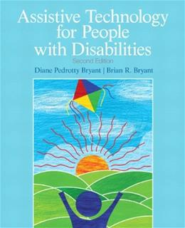 Assistive Technology for People with Disabilities (2nd Edition) 9780137050093