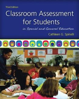 Classroom Assessment for Students in Special and General Education (3rd Edition) 9780137050130