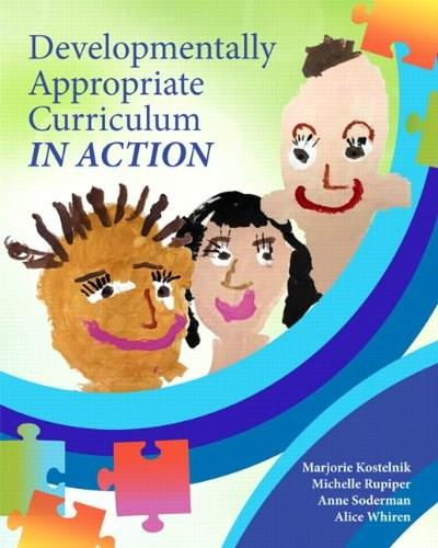Developmentally Appropriate Curriculum in Action 1 9780137058075