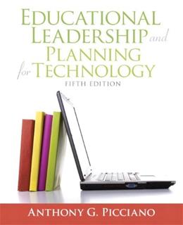 Educational Leadership and Planning for Technology (5th Edition) 9780137058228