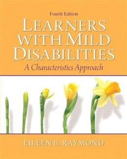 Learners with Mild Disabilities: A Characteristics Approach (4th Edition) 9780137060764