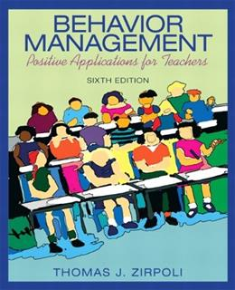 Behavior Management: Positive Applications for Teachers (6th Edition) 9780137063208