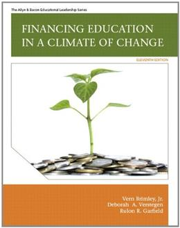 Financing Education in a Climate of Change (11th Edition) 9780137071364