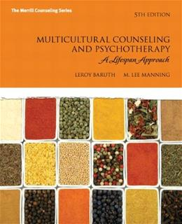 Multicultural Counseling and Psychotherapy: A Lifespan Approach (5th Edition) (Merrill Counseling (Paperback)) 9780137071500