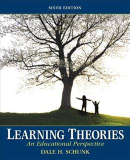Learning Theories: An Educational Perspective (6th Edition) 9780137071951