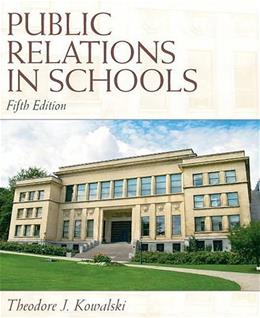 Public Relations in Schools (5th Edition) 9780137072453