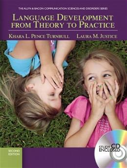 Language Development From Theory to Practice (2nd Edition) (Communication Sciences and Disorders) 2 w/CD 9780137073474