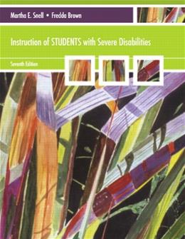 Instruction of Students with Severe Disabilities (7th Edition) 9780137075461
