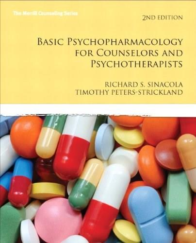 Basic Psychopharmacology for Counselors and Psychotherapists (2nd Edition) (Merrill Counseling (Paperback)) 9780137079803