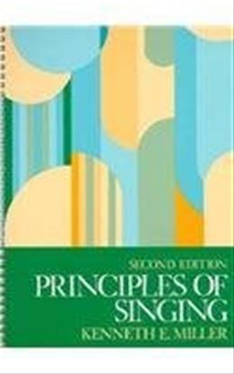 Principles of Singing, by Miller 9780137127122