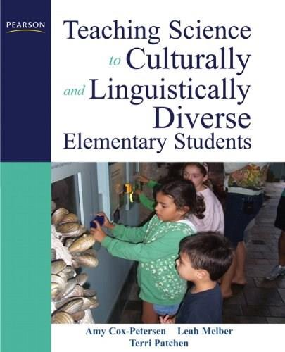 Teaching Science to Culturally and Linguistically Diverse Elementary Students, by Cox-Petersen 9780137146239