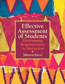 Effective Assessment of Students: Determining Responsiveness to Instruction 1 9780137147809