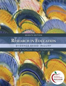 Research in Education: Evidence-Based Inquiry (7th Edition) 9780137152391