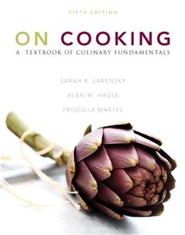 On Cooking: A Textbook of Culinary Fundamentals (5th Edition) 9780137155767