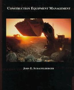 Construction Equipment Management, by Schaufelberger 9780137162673