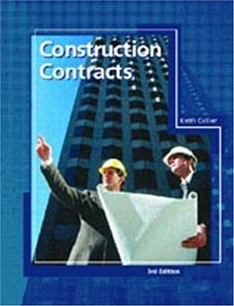 Construction Contracts, by Collier, 3rd Edition 9780137559275