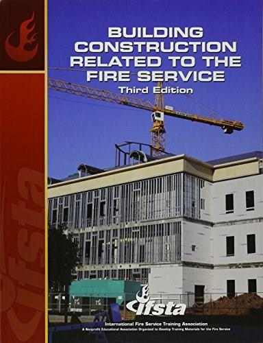 Building Construction Related to the Fire Service, by IFSTA, 3rd Edition 9780138013080