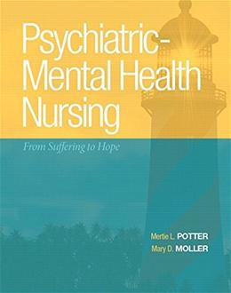 Psychiatric-Mental Health Nursing: From Suffering to Hope 1 9780138015589